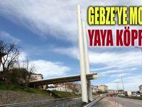 Gebze'ye modern yaya köprüsü...