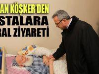 Başkan Köşker hastalara moral verdi