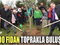 1000 Fidan toprakla buluştu