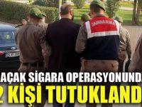 Kaçak sigara operasyonunda 2 kişi tutuklandı
