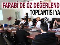 Farabi'de öz değerlendirme toplantısı yapıldı
