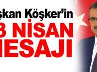 Başkan Köşker'den 23 Nisan Mesajı