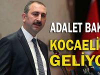 Adalet Bakanı, Kocaeli'ye geliyor