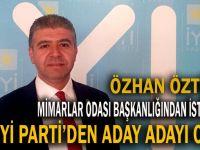 Öztürk, İYİ Parti'den aday adayı oldu!