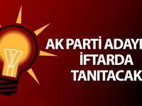 AK Parti adaylarını iftarda tanıtacak!