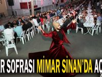 İftar sofrası Mimar Sinan'da kuruldu