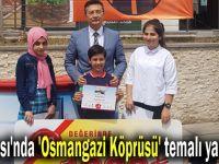 Dilovası'nda 'Osmangazi Köprüsü' temalı yarışma