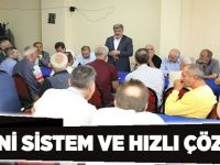 """""""YENİ SİSTEM VE HIZLI ÇÖZÜM"""""""