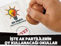 İşte AK Partililerin oy kullanacağı okullar