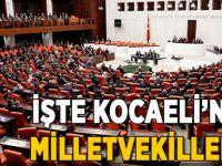İşte Kocaeli'nin milletvekilleri!
