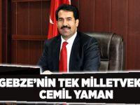 Gebze'nin tek milletvekili Cemil Yaman