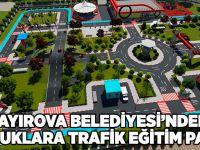 Çayırova Belediyesi'nden Çocuklara Trafik Eğitim Parkı