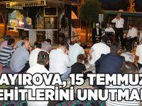 Çayırova, 15 Temmuz Şehitlerini Unutmadı