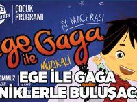 Ege ile Gaga miniklerle buluşacak