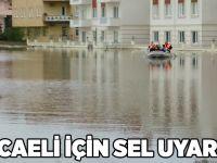 Kocaeli için sel uyarısı!