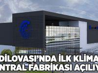 Dilovası'nda ilk klima santral fabrikası açılıyor