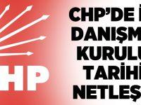 CHP'de İl Danışma Kurulu tarihi netleşti!