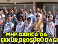 MHP Darıca'da Teşekkür Broşürü dağıttı