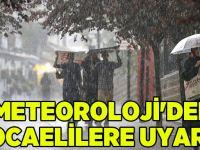 Meteoroloji'den Kocaelililere uyarı!