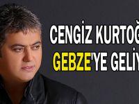 Cengiz Kurtoğlu, Gebze'ye geliyor