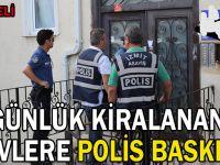 Günlük kiralanan evlere polis baskını