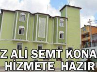Hz Ali Semt Konağı Hizmete Hazır