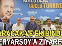 Karabacak ve ekibinden Eryarsoy'a ziyaret