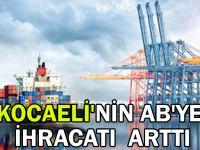 Kocaeli'nin AB'ye ihracatı arttı