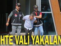 Sahte vali tutuklandı