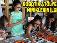 Robotik Atölyelere miniklerin ilgisi