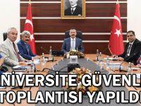 Üniversite Güvenlik Toplantısı yapıldı