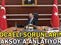 Kocaeli sorunlarını Aksoy'a anlatıyor
