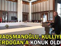 Karaosmanoğlu, Külliyede Erdoğan'a konuk oldu