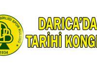 Darıca'da tarihi kongre!