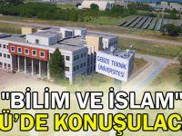"""""""Bilim ve İslam"""" GTÜ'de konuşulacak"""