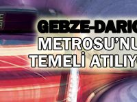 Gebze-Darıca Metrosu'nun Temeli Atılıyor