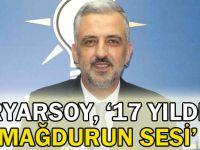 Eryarsoy, ''17 yıldır mağdurun sesi''