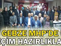 Gebze MHP'de seçim hazırlıkları