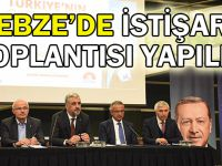 Gebze'de istişare toplantısı yapıldı