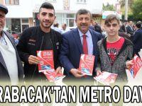 Karabacak'tan metro daveti