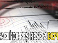 Kocaeli'de peş peşe 2 deprem