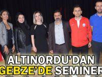 Altınordu Gebze'den değerli seminer