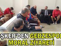 Köşker'den Gebzespor'a moral ziyareti