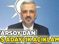 Eryarsoy'dan flaş adaylık açıklaması
