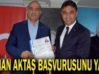 Osman Aktaş başvurusunu yaptı