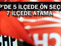 CHP'de 5 ilçede ön seçim, 7 ilçede atama