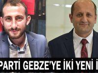 AK Parti Gebze'ye iki yeni isim