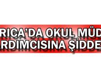 Darıca'da okul müdür yardımcısına şiddet!
