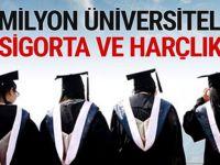 7 Milyon üniversiteliye cep harçlığı