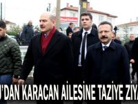 Soylu'dan, Karacan'ın ailesine taziye ziyareti